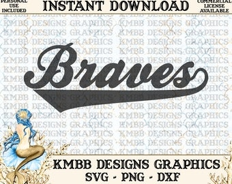 Instant Download - Personal Use - Braves SVG PNG DXF - Cut cutting cutter File svg files Shirt Cup Mug Designs Wall Art