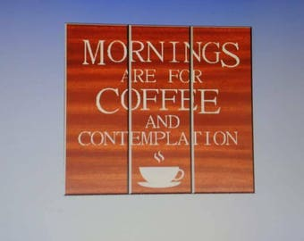 Mornings are for coffee and contemplation -stranger things sign