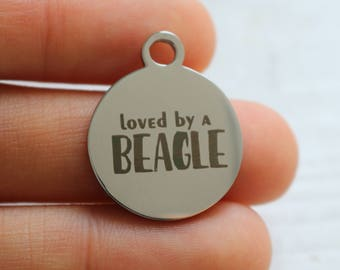 set of 4, loved by a Beagle, stainless steel, circle charms, laser engraving, 20mm x 20mm, pet owner charms, pet charms, circle charm,