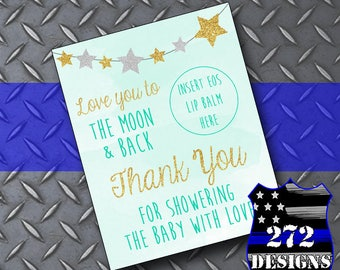 Love You to the Moon & Back Eos Lip Balm Baby Shower Favor Card - Mint, Gold and Silver Stars - Mom-to-be Thank You - Instand Download