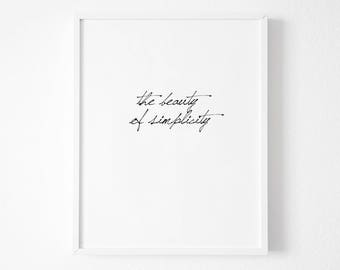 The beauty of simplicity, live simply, Typography print, Typography Art, Typography Decor, Black and White Typography, Typography Modern,