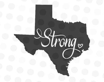 Texas Strong Svg - Svg Texas Strong - Hurricane Svg - Svg Texas - Texan Svg - Texas Decal Svg - Texas State Cut File - Texas Sayings Svg