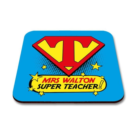 Super Teacher Coaster. Personalised with Any name.  Choice of colours