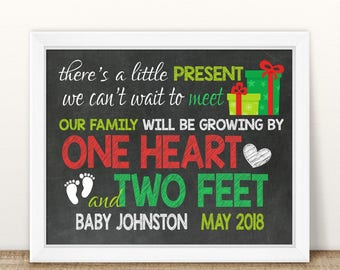 PRINTABLE Christmas Pregnancy, Christmas Pregnancy Announcement, Little Present, Growing By One Heart And Two Feet, Chalkboard Sign
