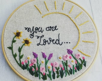 Floral embroidery hoop, embroidery, Springsteen inspired, quote, flowers, sunny day, sunshine, flower embroidery, quote embroidery, gift