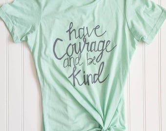 Have Courage and Be Kind Women's Mint Crew Neck Tee