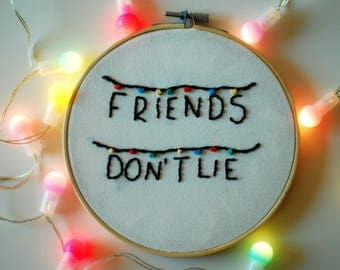 Stranger things embroidery, casting stranger things, friends Don't Lie, embroidered casting, hoop embroidery,, Christmas gift, Christmas present,