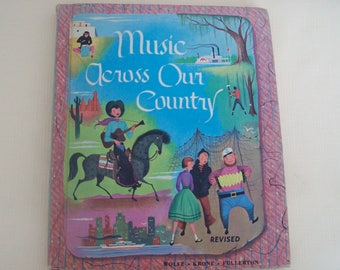 Music Across Our Country 1959 Hardcover