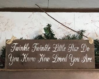Twinkle Twinkle Little Star Do You Know How Loved You Are  Plaque - Pallet Wood Sign - Nursery Wall Decor - Baby Shower Art - Birthday Party