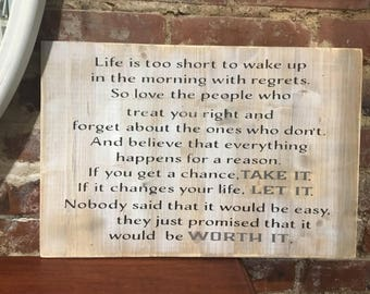 Life is too short,Inspirational wood sign,FREE SHIPPING,Graduation gift,new job gift,moving away,life quote,wood sign saying,no regrets