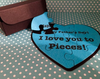 """Father's Day Puzzle With FREE BOX! """"Happy Father's Day!  I love you to Pieces"""" Puzzle! Blue Heart Shaped Puzzle for Father's Day!"""