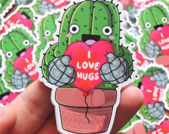 CACTUS I need hugs  | Vinyl Die Cut Sticker