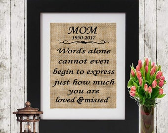 In Memory of Mom - Words alone cannot - In Memory of Mother - Personalized Memorial Print - Loss of a Mom -  Sympathy Gift - Mom Memorial