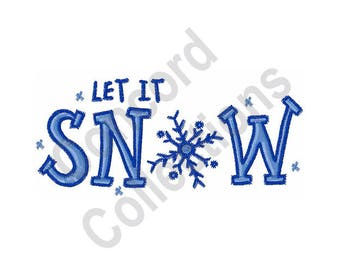 Let It Snow - Machine Embroidery Design, Snowflake - Machine Embroidery Design