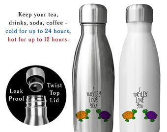 Reusable Water Bottle, I Turtley Love You, Valentines Gift, Turtle Gift, Anniversary Gifts, Turtle Lover Gift, I Love You Gift, Love,