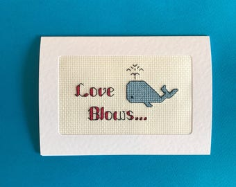 Love Blows Anti Valentine's Day Cross Stitched Card - Galentines day card - Whale card - cute funny love card - best friend card