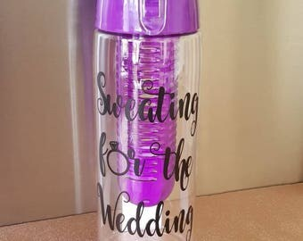 sweating for the wedding, bride to be, peronalised water bottle, gym bottle, wedding bottle, personalised drinks