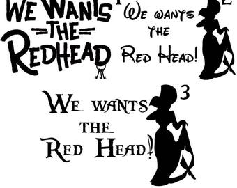 We Wants the Red Head Vinyl Decal