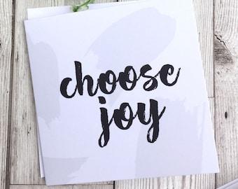 Christian 'Choose Joy' Greetings Card - Faith Card - Encouragement Card - Blank Card