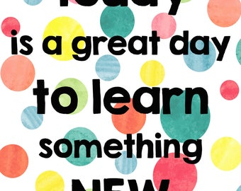 Learn something new quote, classroom poster, bright, polka-dot, motivation, print, digital art