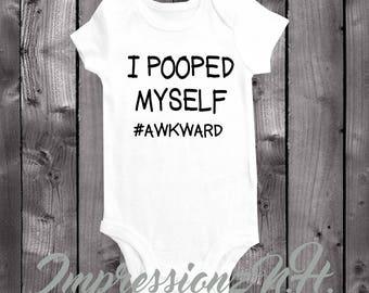 Funny baby onesie, funny baby bodysuit - I pooped myself