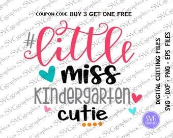 Svg,dxf,eps 282- Little miss kindergarten cutie digital cutting file, back to school cut file,School Shirt, Girl Preschool.