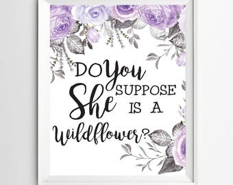 Do you suppose She is a wildflower Wall art Decor Nursery wall art print illustration nursery decoration quotes art kids wall decor