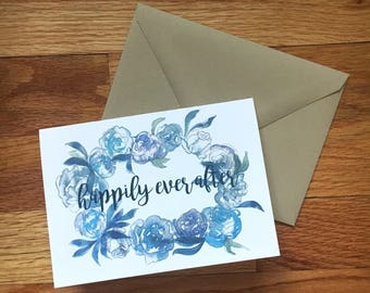 Happily Ever After Wedding/ Engagement Card