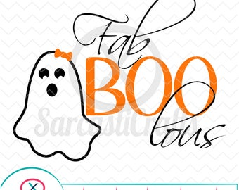 Fab-Boo-Lous - Halloween Graphic - Digital download - svg - eps - png - dxf - Cricut - Cameo - Files for cutting machines