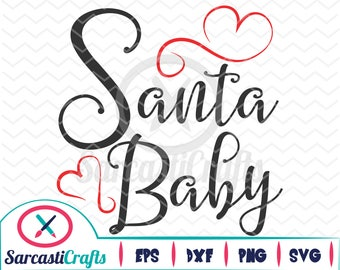 Santa Baby - Christmas/Holiday Graphic - Digital download - svg - eps - png - dxf - Cricut - Cameo - Files for cutting machine