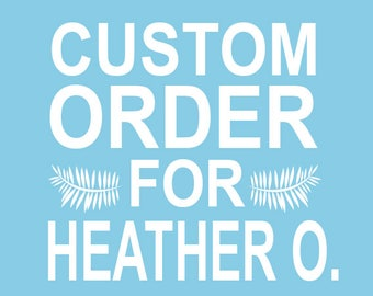 Custom Stamp Order for Heather O.