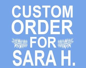 Custom Stamp Order for Sara H.