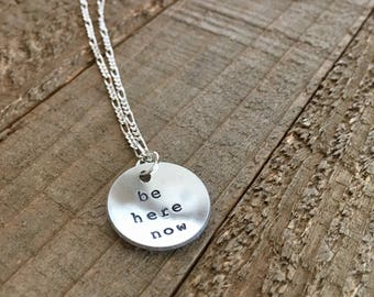 "Mason Jennings-Be Here Now-3/4"" handstamped necklace-gift"