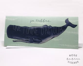 Greeting Card Whale // I give you one tonne of love, french, Blank card, French wedding card, No.10 card, Love card, Love wishes