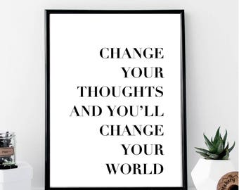 Change Your Thoughts and You'll Change Your World Print // Minimalist // Art // Typography // Fashion // Scandinavian // Boho // Modern