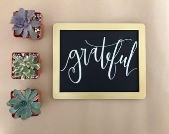 Grateful Chalkboard Sign