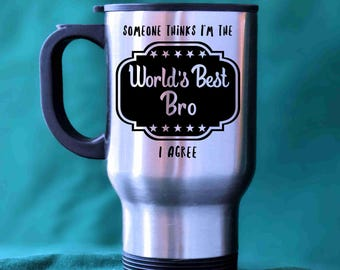 Brother from Sister, Brother from Brother, Brother Gift, Gift for Brother, Brother Mug, Brother Birthday, Best Brother, Travelling Bro
