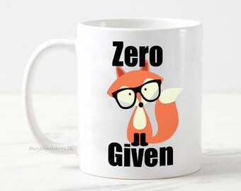 Zero Fox Sake mug, funny fox mug, funny mugs, for for her, gift for boss, fox mug, zero fox mug, zero f*cks given mug, fox gifts, funny fox