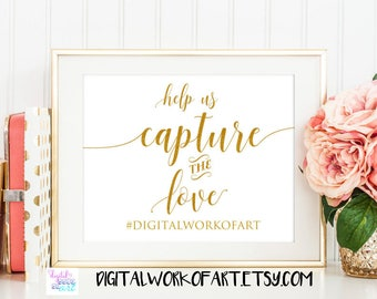 Help Us Capture the Love Sign,Wedding Hashtag Sign,Oh Snap,DIY Rustic Wedding Reception Sign Printable,PDF Template, Instant Download,#SG