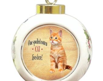 Tabby Orange Spoiled Rotten Cat Round Ball Christmas Ornament