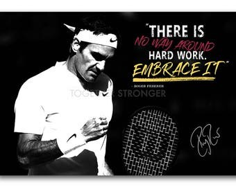 Roger Federer Inspirational quote poster print - pre signed - 12x8 inches (30cm x 20cm) - Superb quality