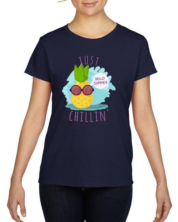 Just Chillin' Tshirts, Cool Summer Shirts, Just Chillin' Pineapple T-shirt, Summer T-Shirts, Cute Shirts, Just Chillin Shirt, Pineapple Tee