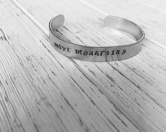 Move mountains cuff bracelet | bangle | stamped cuff