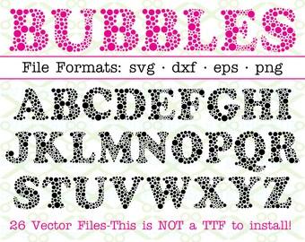 BUBBLES Monogram Svg Letters & Numbers, Svg Dxf Eps, Png, 26 Capital Letters, Svg Alphabet, Monogram Letters Cricut Silhouette;Svg Cut Files