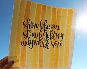 shine like you struck gold