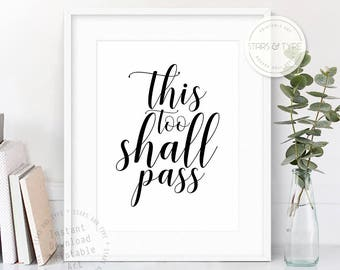 This Too Shall Pass, Printable Wall Art, Modern Black Typography, Positivity Quote, Motivational Poster, Inspirational, Digital Print Design