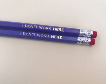 I DONT WORK HERE girlboss graphite stamped pencils in purple and gold foil