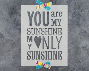 "You Are My Sunshine Stencil - Reusable DIY Craft Stencil of ""You Are My Sunshine"" Stencil for Signs"