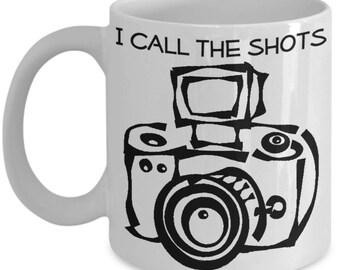 Photographer Mugs - I Call The Shots - Funny Photography Gift