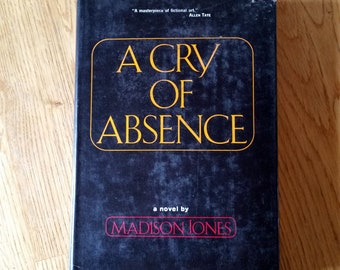 A Cry of Absence-A Novel by Madison Jones-1971-Crown Publishers, Inc